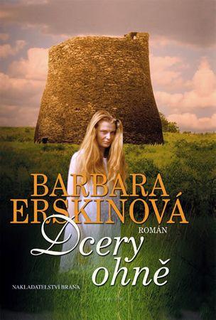 Erskinová Barbara: Dcery ohně