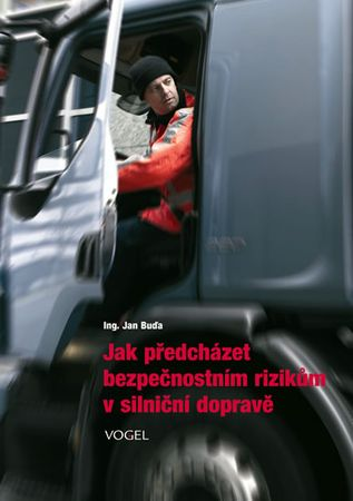 Buďa Jan: Jak předcházet bezpečnostním rizikům v silniční dopravě