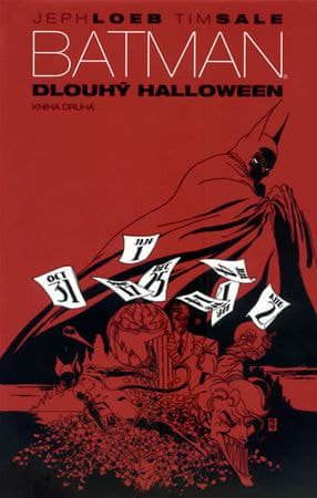 Loeb Jeph, Sale Tim: Batman - Dlouhý Halloween 2
