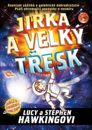 Hawkingovi Lucy a Stephen: Jirka a velký třesk - 2. vydání