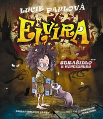 Paulová Lucie: Elvíra, strašidlo z kontejneru