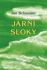 Schneider Jan: Jarní sloky