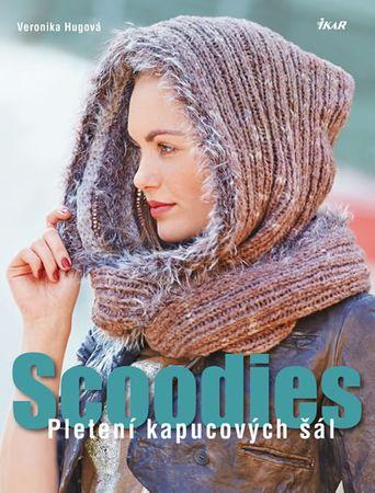 Hugová Veronika: Scoodies – Pletení kapucových šál