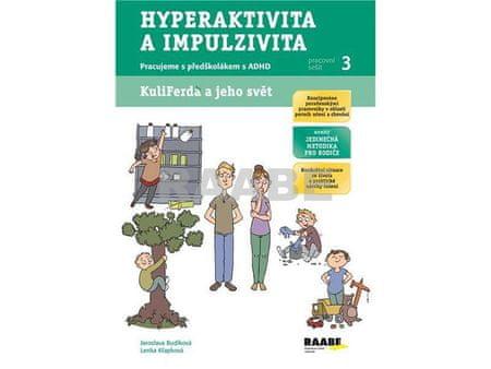 Budíková Jaroslava, Křapková Lenka: Hyperaktivita a impulzivita - Pracovní sešit 3