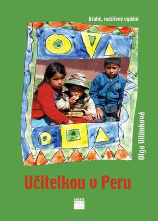 Vilímková Olga: Učitelkou v Peru