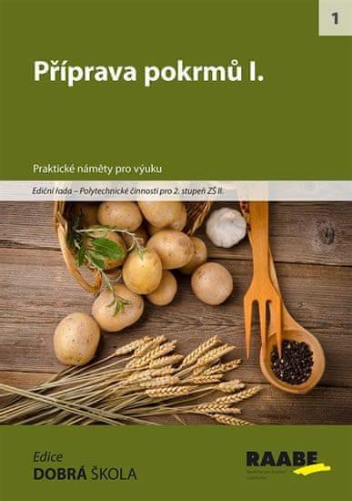 kolektiv autorů: Příprava pokrmů I.