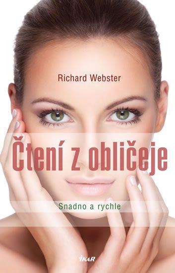 Webster Richard: Čtení z obličeje - Snadno a rychle