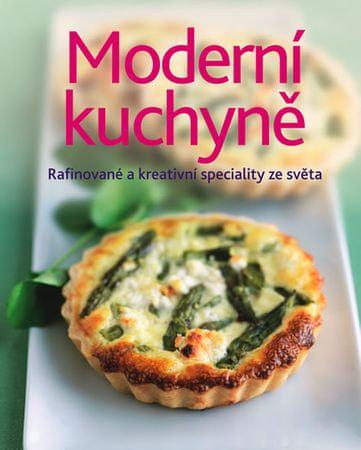 Moderní kuchyně - Rafinované a kreativní speciality ze světa