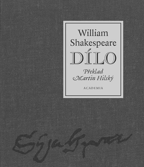 Shakespeare William: Dílo - William Shakespeare