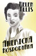 Ellis Helen: Americká hospodyňka