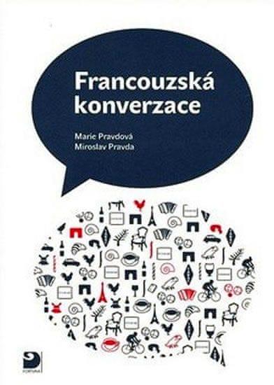 Pravdová Marie, Pravda Miroslav: Francouzská konverzace - Učebnice