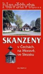 Nováková Marcela: Navštivte... Skanzeny v Čechách, na Moravě, ve Slezsku