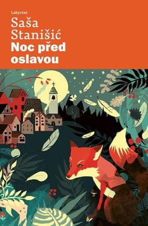 Stanišić Saša: Noc před oslavou