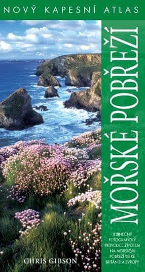 Gibson Chris: Mořské pobřeží - Nový kapesní atlas