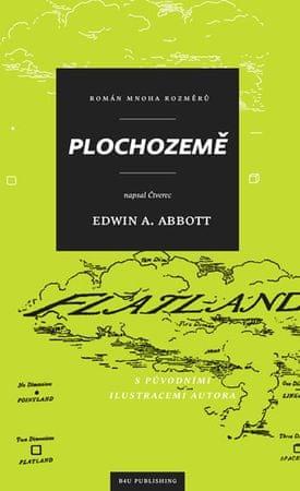 Abbott Edwin Abbott: Plochozemě – Román mnoha rozměrů