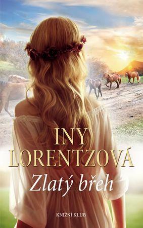 Lorentzová Iny: Zlatý břeh