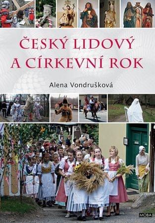 Vondrušková Alena: Český lidový a církevní rok