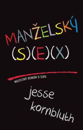 Kornbluth Jesse: Manželský sex