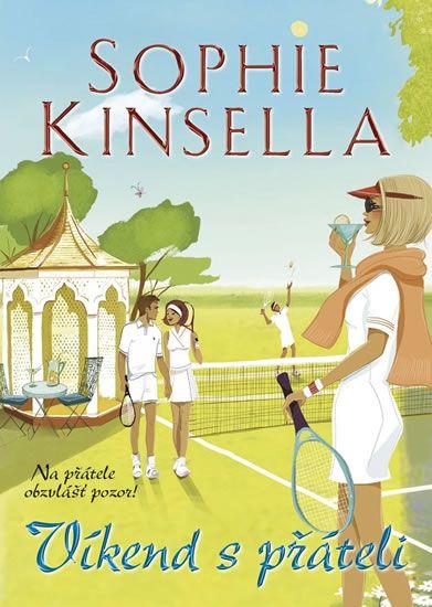 Kinsella Sophie: Víkend s přáteli