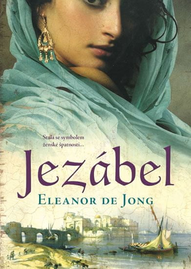 de Jong Eleanor: Jezábel