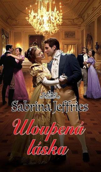 Jeffries Sabrina: Uloupená láska