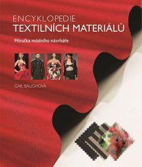 Baughová Gail: Encyklopedie textilních materiálů - Příručka módního návrháře