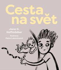 Hoffstädter Jana H.: Cesta na svět