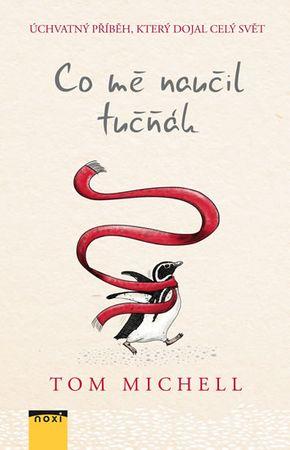 Michell Tom: Co mě naučil tučňák