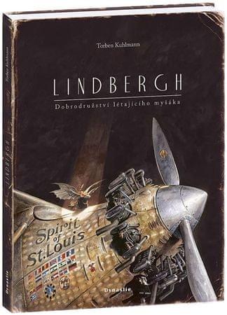 Kuhlmann Torben: Lindbergh – Dobrodružství létajícího myšáka