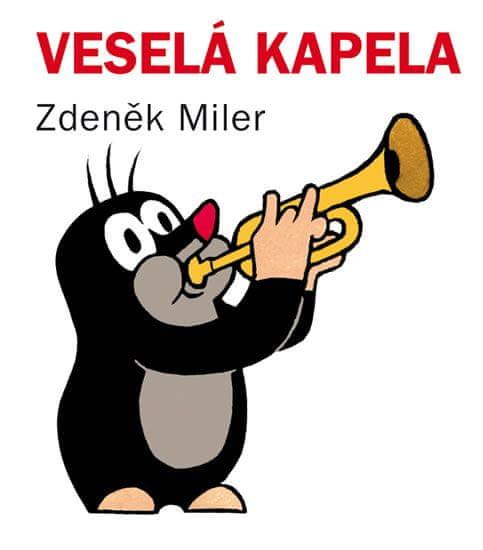 Miler Zdeněk: Veselá kapela (kostka)