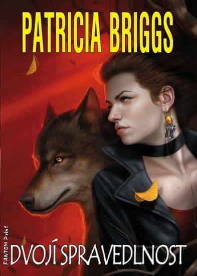 Briggs Patricia: Alfa a Omega 3 - Dvojí spravedlnost