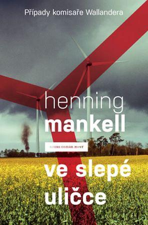 Mankell Henning: Ve slepé uličce