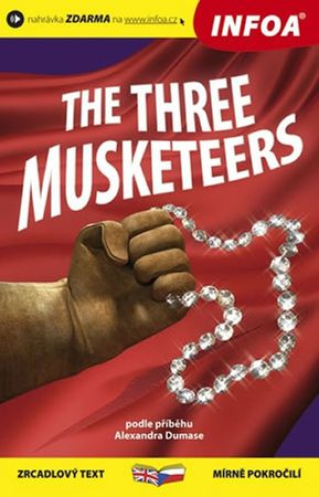 Dumas Alexandre: Tři mušketýři / The Three Musketeers - Zrcadlová četba
