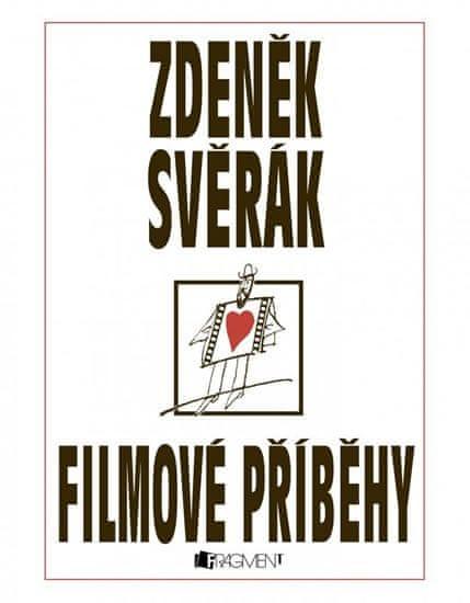 Svěrák Zdeněk: Filmové příběhy