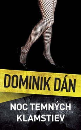 Dán Dominik: Noc temných klamstiev