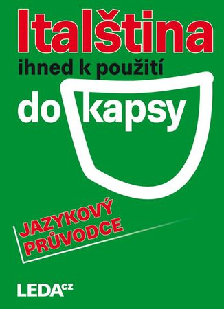Janešová J., Prokopová L.,: Italština ihned k použití do kapsy