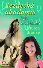 Brooke Lauren: Jezdecká akademie 4 - Jde o všechno