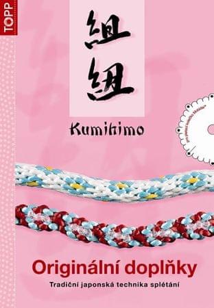 Schwarz M.a R.: Kumihimo - Originální doplňky - TOPP