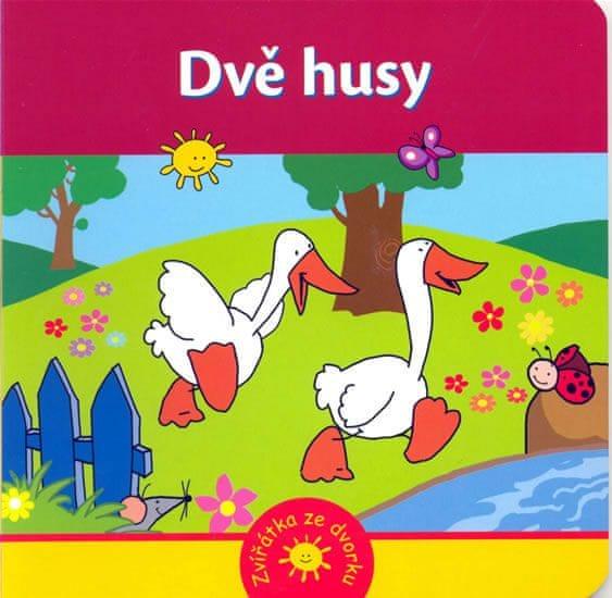 Kozlowska Urszula: Dvě husy - Zvířátka ze dvorku