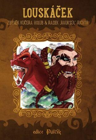 Kučera Holub Zbyněk, Richtr Radek Rauksů: Louskáček