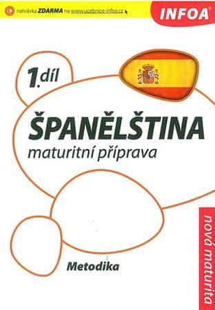 de Sueda Isabel Alonso a kolektiv: Španělština 1 maturitní příprava - metodika