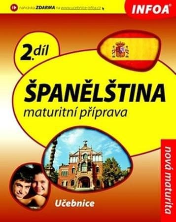 de Sueda Isabel Alonso a kolektiv: Španělština 2 maturitní příprava - učebnice