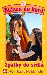 Helidoniotis Kathy: Blázen do koní 5 - Zpátky do sedla