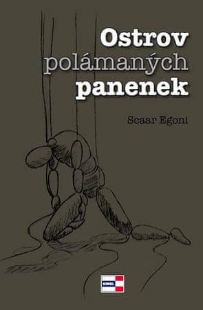 Egoni Scaar: Ostrov polámaných panenek