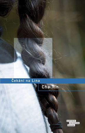 Ťin Cha: Čekání na Lina
