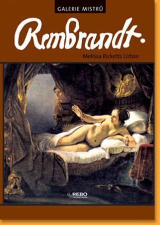 Urbán Melissa Ricketts: Rembrandt - Galerie mistrů