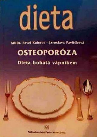 Kohout Pavel, Pavlíčková Jaroslava,: Osteoporóza - Dieta bohatá vápníkem