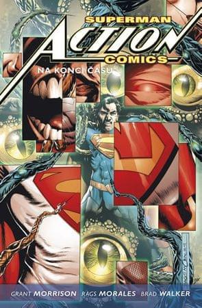 Morrison Grant, Morales Rags,: Superman Action comics 3: Na konci času