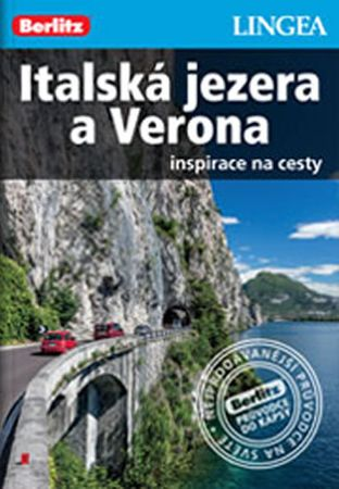 Italská jezera a Verona - Inspirace na cesty