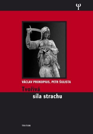 Prokopius Václav: Tvořivá síla strachu